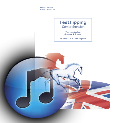 Testflipping. Comprehension. Englisch 3/4 Jahr. Audio, LehrplanPlus